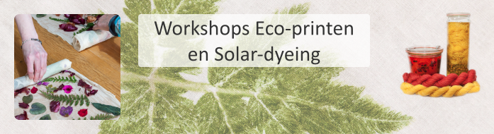 Workshops Eco-printen en Solar-dyeing